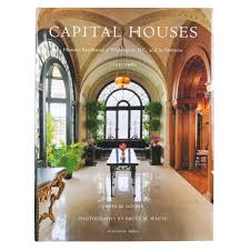 lecture capital houses by dr goode dumbarton house join dr james goode author of capital houses for a lecture on his most recent book highlighting 56 historic residences including dumbarton house