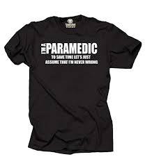 I Am Paramedic T-Shirt Funny Profession Tee Shirt ... - Amazon.com