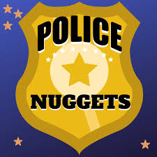 Police Nuggets