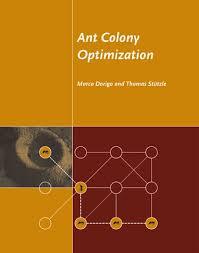Ant Colony Optimization   The MIT Press Ant Colony Optimization