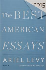 the best american essays ariel levy robert atwan amazon the best american essays 2015 ariel levy robert atwan com books