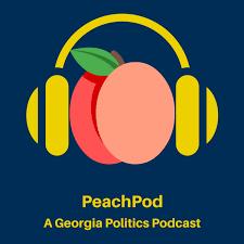 Peachpod: A Georgia Politics Podcast
