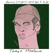 <b>Toast Malone</b> by Benny Linguini and the 8 Legs on Amazon Music ...