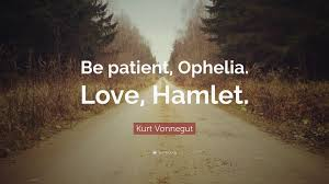 hamlet love quotes about ophelia valentine day whether or not hamlet actually loved ophelia if