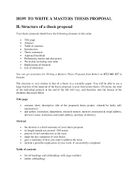 HOW TO WRITE A MASTERS THESIS PROPOSAL II  Structure of a thesis proposal Your thesis     SlideShare