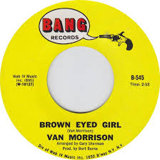 Image result for Van Morrison - Brown Eyed Girl