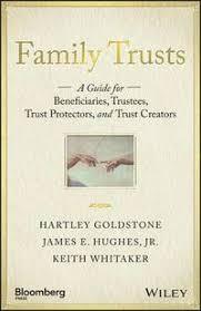 <b>Family Trusts</b> - Hartley Goldstone, James E Hughes, <b>Keith Whitaker</b> ...