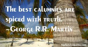 Image result for calumny quotations