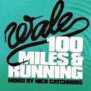 100 Miles and Running album by Wale