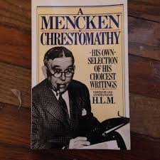 the literary archive page  a menken chrestomathy by h l mencken from the sheridan libraries johns