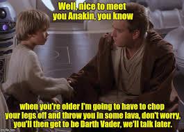Anakin meets Obi Meme Generator - Imgflip via Relatably.com