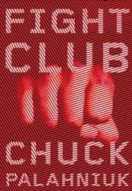 Fight Club by Chuck Palahniuk     Reviews  Discussion  Bookclubs  Lists Goodreads