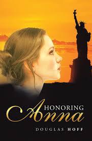 Douglas Hoff Honoring Anna