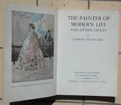 baudelaire the painter of modern life and other essays jonathan baudelaire the painter of modern life and other essays jonathan editor ne com books
