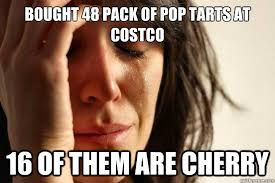 Bought 48 pack of Pop Tarts at Costco 16 of them are cherry ... via Relatably.com