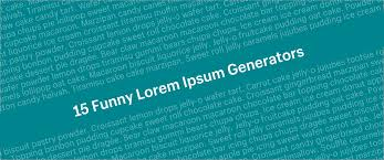 15 <b>Funny</b> Lorem Ipsum Generators to Shake Up Your Design Mockups