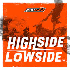 Highside / Lowside: Motorcycle Podcast