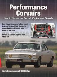 1966 chevrolet corvair wiring diagram manual reprint performance corvairs how to hotrod the corvair engine chassis