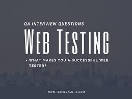 web testing interview questions and answers for qa engineers