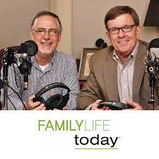FamilyLife Today® with Dennis Rainey