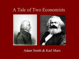 a tale of two economists adam smith  amp  karl marx  key terms    a tale of two economists adam smith  amp  karl marx  adam smith a scottish professor