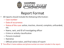 Chapter Eleven Basic Law Enforcement Activities  Report Writing     SlidePlayer Report Organization Primary purpose of reports      Preserve information     Record official actions     Justify