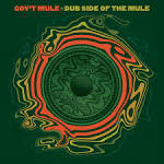 Dub Side of the Mule [Deluxe]