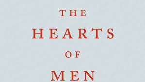 Nickolas Butler's '<b>Hearts</b> of Men' a tale of <b>love</b> and courage