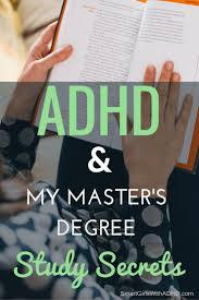 17 best ideas about master s degree bucketlist adhd my master s degree study secrets