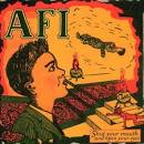 Shut Your Mouth & Open Your Eyes album by AFI