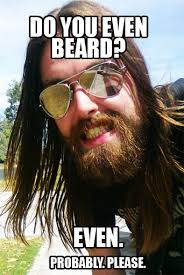 Do You Even Beard? | Do You Even Lift? | Know Your Meme via Relatably.com