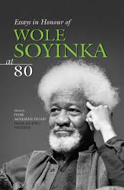ayebia new releases essays in honour of wole soyinka at 80
