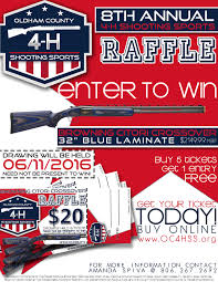 oldham county 4 h shooting sports classic and raffle oldham county 4 h raffleflyer