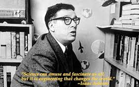 An Engineer's Aspect: Engineering Quote of the Week - Isaac Asimov via Relatably.com