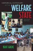 Historical Dictionary of the Welfare State - <b>Bent Greve</b> - Google Books