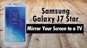 <b>Samsung Galaxy</b> J7 Star How to Mirror Your <b>Screen</b> to a TV - YouTube
