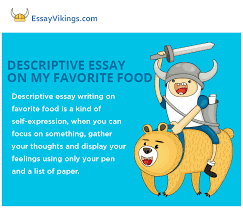 descriptive essay about my favorite food   essayvikings comdescriptive essay on my favorite food