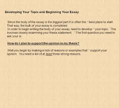 what you need to know about writing an essay the paragraph in developing your topic and beginning your essay since the body of the essay is the biggest