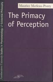 the primacy of perception northwestern university press cloth text 29 95