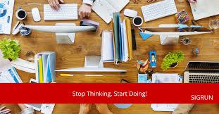 <b>Stop Thinking</b>. <b>Start Doing</b>!