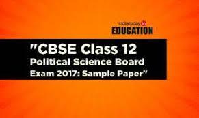 cbse class  political science board exam   sample paper    cbse class  political science board exam   sample paper