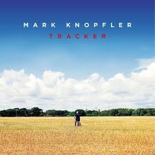 <b>Mark Knopfler</b>, '<b>Tracker</b>' - The Boston Globe