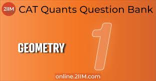 Geometry Questions: Triangles, 2IIM CAT 2020 ... - CAT Questions