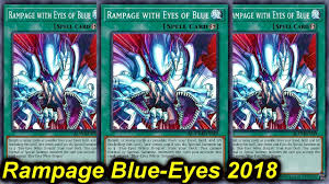 【YGOPRO】<b>RAMPAGE BLUE-EYES</b> DECK 2018 - YouTube