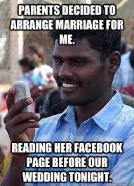 Parents decided to arrange marriage for me. Reading her facebook ... via Relatably.com