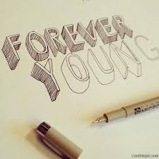 Forever Young Pictures, Photos, and Images for Facebook, Tumblr ...