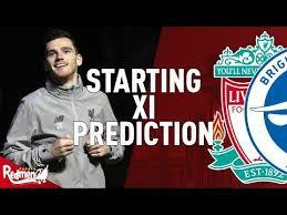 Liverpool v Brighton | Starting XI Prediction LIVE - YouTube