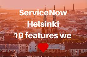 ServiceNow Helsinki: The 10 features we LOVE • Fruition Partners ...