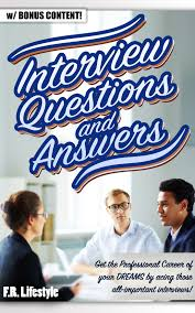 buy living the internet lifestyle quit your job become an interview questions and answers w bonus content get the professional career of your dreams by acing those all important interviews