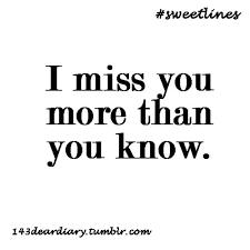 Miss You More Than Quotes. QuotesGram via Relatably.com